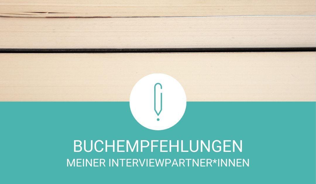 Diese Bücher empfehlen meine Interviewpartner*innen
