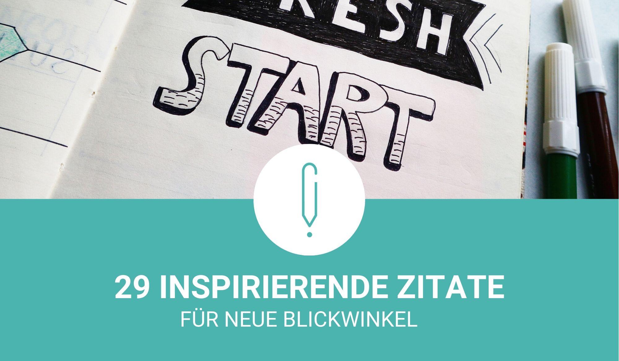 29 inspirierende Zitate