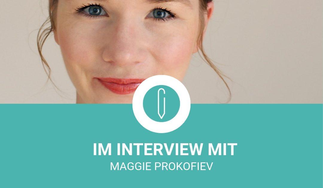 Im Interview mit Maggie Prokofiev