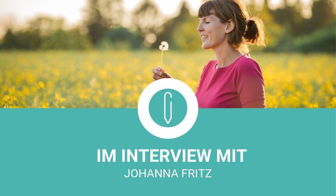 Im Interview mit Johanna Fritz