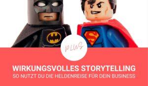 Wirkungsvolles Storytelling – so nutzt Du die Heldenreise für Dein Herzensbusiness